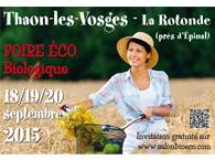 FOIRE ECOBIOLOGIQUE DE THAON-LES-VOSGES DU 18 AU 20 SEPTEMBRE 2015
