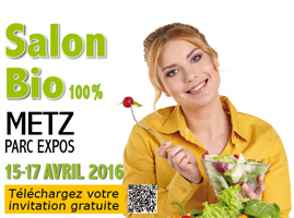 SALON BIO & CO - METZ - DU 15 AU 17 AVRIL 2016
